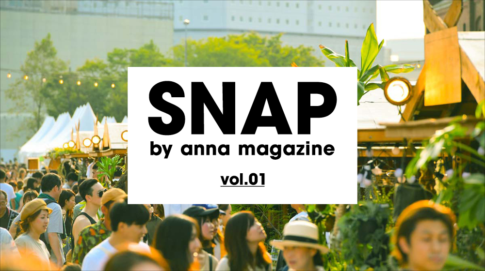ーEVENT SNAP①ー