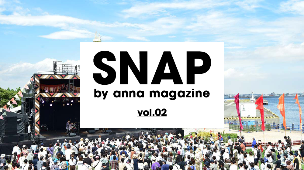 ーEVENT SNAP②ー