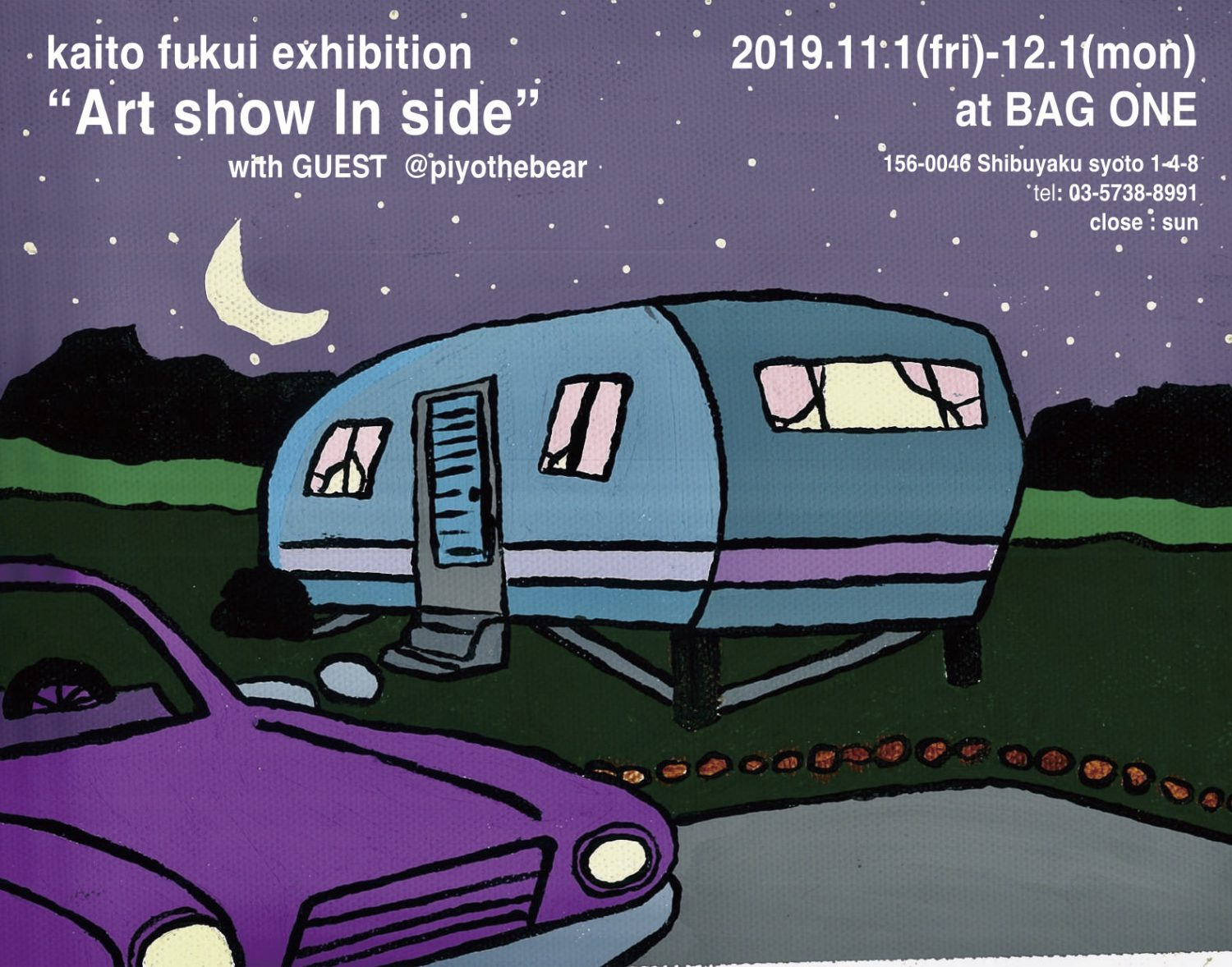 """kaito fukui's exhibition""""Art show In side"""" at BAG ONE"""
