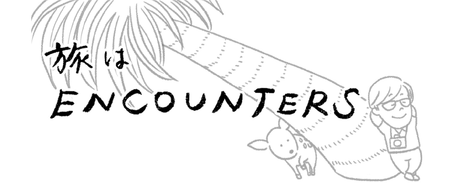 """Travel is ENCOUNTERS"" #5"