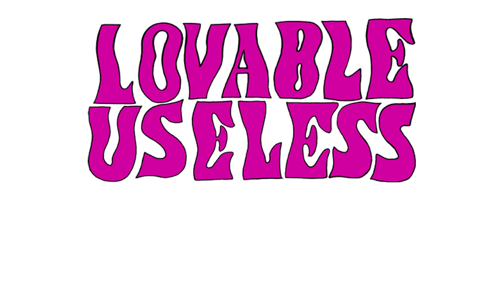 Lovable Useless
