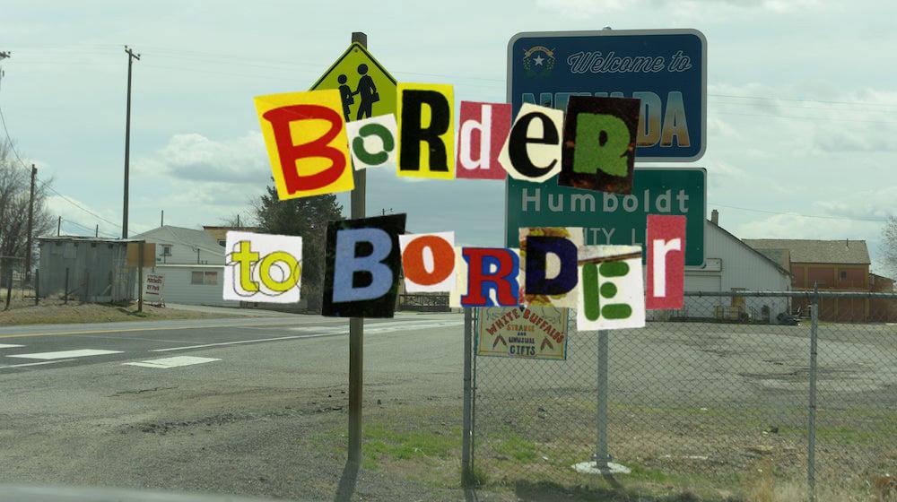 border to border!